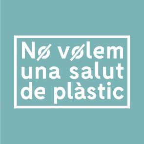 No volea una salut de plàstic